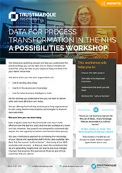 Data for process transformation in the NHS - A possibilities workshop
