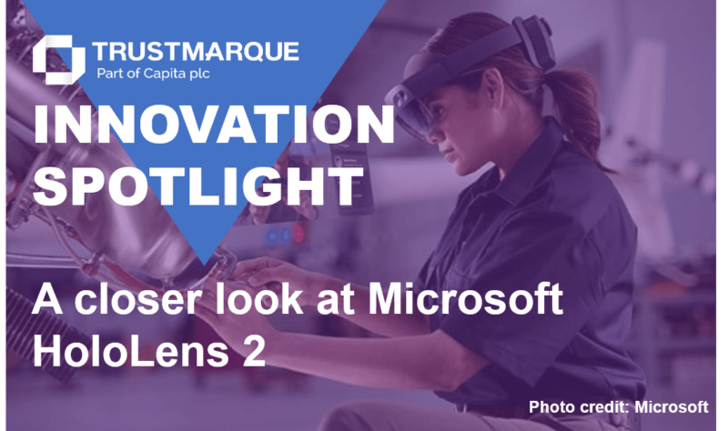 Innovation Spotlight: A closer look at Microsoft HoloLens 2