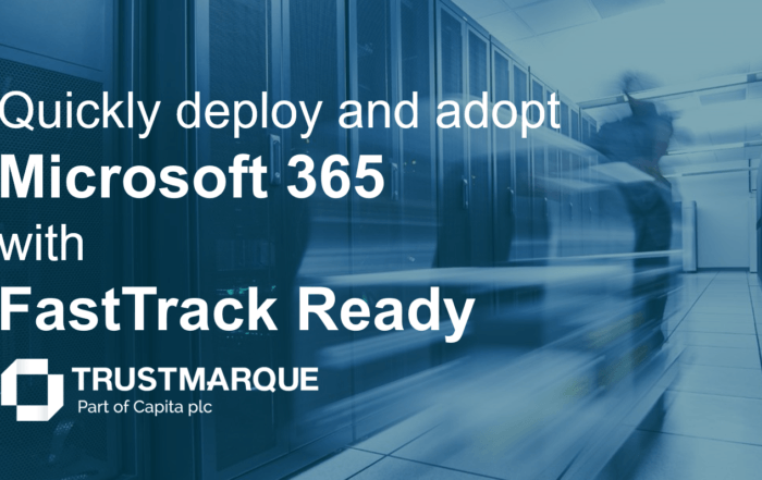 Use FastTrack Ready from Trustmarque