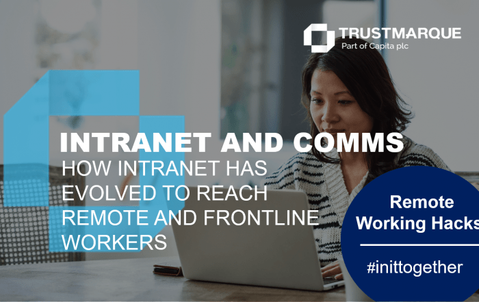 Remote working hacks: Intranet and comms