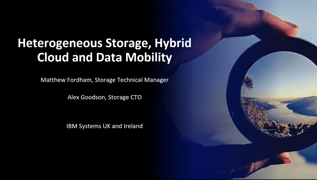 Heterogeneous Storage, Hybrid Cloud and Data Mobility