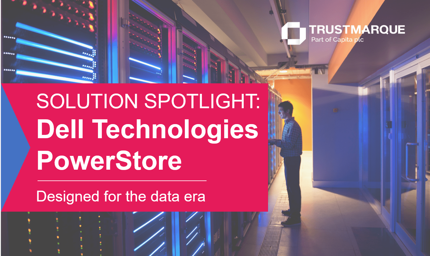 Solution Spotlight: Dell Technologies PowerStore