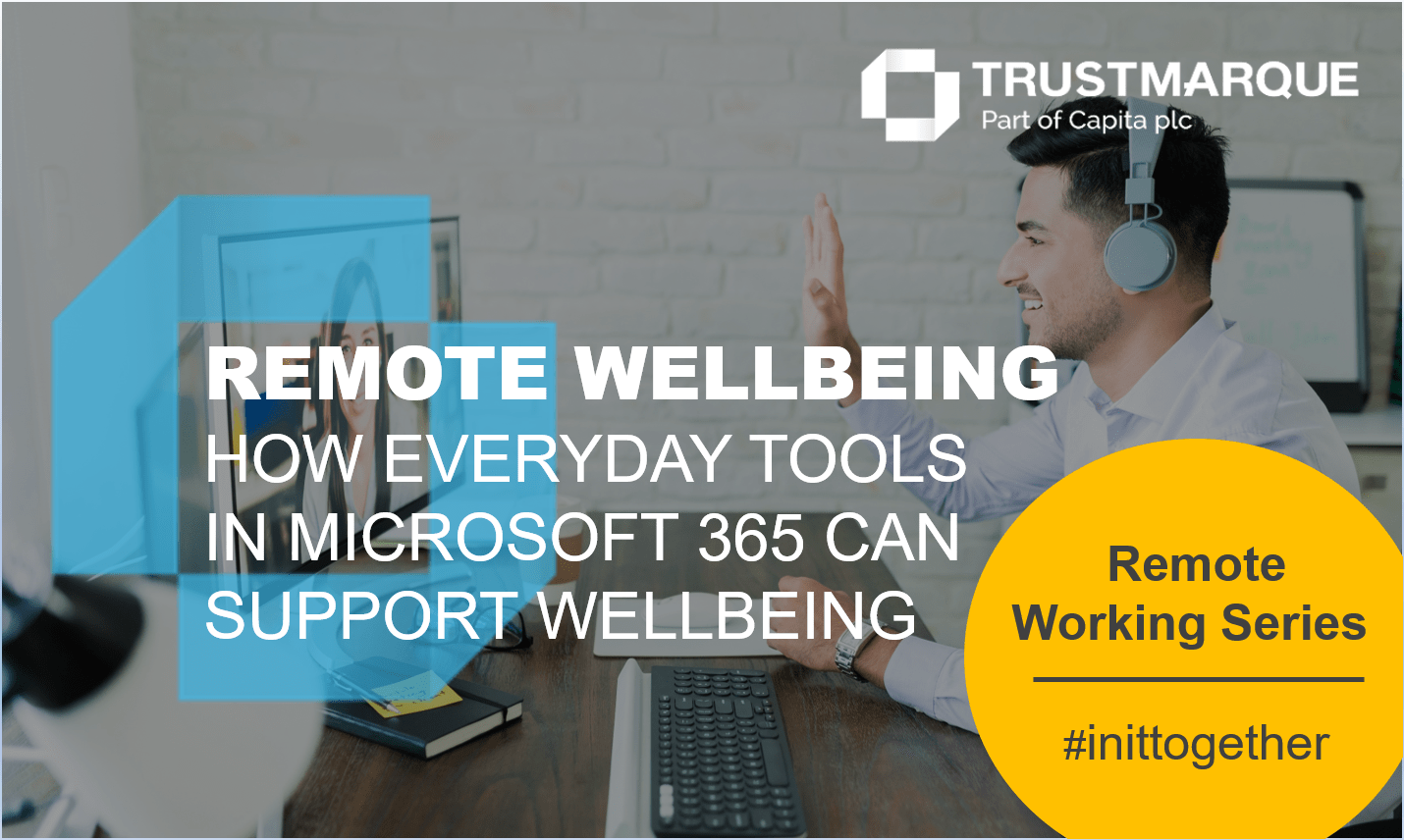REMOTE WELLBEING MICROSOFT 365