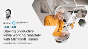 Staying productive while working remotely with Microsoft Teams