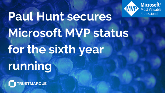 Trustmarque's Paul Hunt secures Microsoft MVP status for the sixth year running